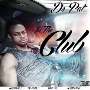 Dr Pat - In The Club Artwork