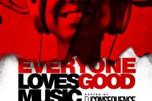 "DJ Consequence – Everyone Loves Good Music ""Tha Mixtape"""