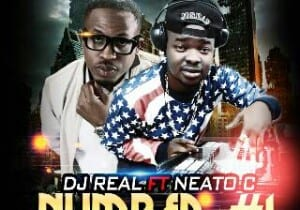 DJ Real Ft. Naeto C – Number 1 (Prod. Jay Sleek)