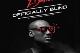 2Baba – Officially Blind (Prod. By Spellz)