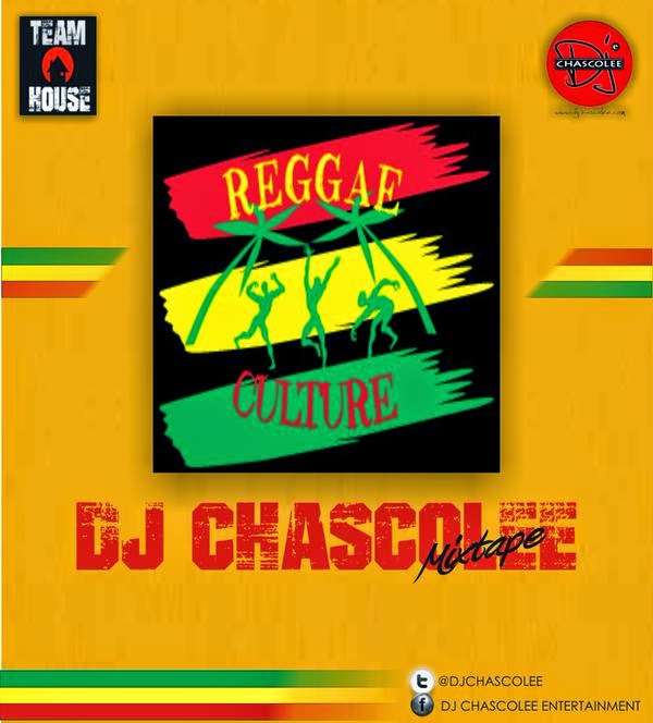 DJ Chascolee - Reggae Culture Mix