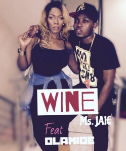 Ms.Jaie_Wine ft olamide