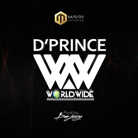 D'Prince – Worldwide (Prod. By Don Jazzy)