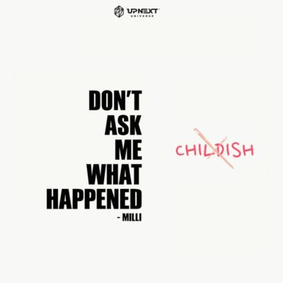Milli-DONT-ASK-ME-WHAT-HAPPENED-EP-Cover