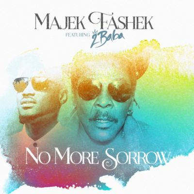 Majek Fashek – No More Sorrow ft. 2Baba Idibia