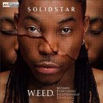 Solidstar – Legit ft. Flavour & Phyno