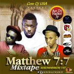 DJ Hacker Jp – Matthew 7:7 Mixtape