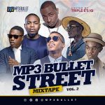 "DOWNLOAD: ""Mp3bullet Street Mixtape"" Vol.2"