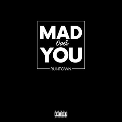 runtown-mad-over-you-prod-by-delb