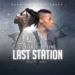 Stonebwoy ft Tekno – Last Station (Prod. by Tekno)