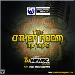 DJ Mewsic – In The Other Room Mixtape