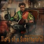 "MCskill ThaPreacha – Stay Shinning (Remix) ft A-Q + ""Diary of a Supernatural""Album"