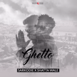 Sarkodie ft. Shatta Wale – Ghetto Youth