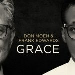 Don Moen X Frank Edwards – Changing Lives + Hallelujah