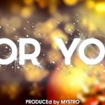 Chidinma – For You (Prod. By Mystro)