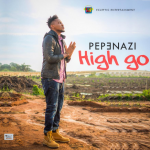 Pepenazi – High Go + Official Video