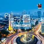 Humblesmith – Beautiful Lagos