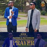 Davido & Mayorkun – Prayer