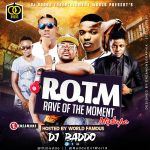 "DJ Baddo – ""Rave Of The Moment Mixtape"""