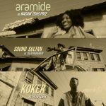 Aramide – Funmi Lowo (Remix) ft. Sound Sultan & Koker + Official Video