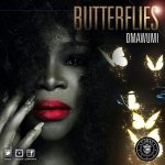 Omawumi – Butterflies + Official Video