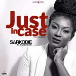 Sarkodie – Just Incase ft. Masterkraft