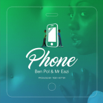 Ben Pol & Mr Eazi – Phone