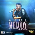Adol – Melody (Prod. by Lahlah)