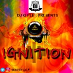 DJ G Flex – Ignition Mixtape