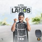 "Davido's Official DJ, ""DJ ECool"" – Back From Lagos Mix Vol. 4"