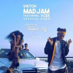 VIDEO: Viktoh – Mad Jam ft. Ycee