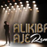 Alikiba ft. M.I Abaga – Aje (Remix) + Official Video