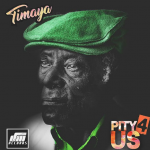Timaya – Pity 4 Us