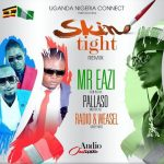 Mr Eazi ft. Pallaso & Radio and Weasel – Skin Tight (Remix)