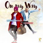 Frank Edwards ft. Tim Godfrey – On My Way