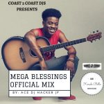 DJ Hacker Jp – Mega Blessings Official Mix