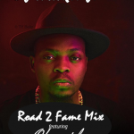 "DJ Hacker JP – ""Road 2 Fame"" Mix ft. Olamide"