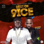 DJ Baddo – Best Of 9ice Mixtape
