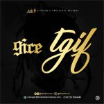 [Music]: 9ice – #TGIF (Prod by Shocker)