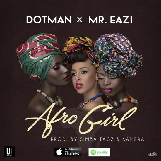 Dotman ft. Mr Eazi Afro Girl Mp3