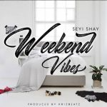 [Music]: Seyi Shay ft. Sarkodie – Weekend Vibes (Remix)
