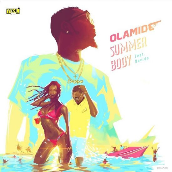 Olamide ft. Davido Summer Body Mp3