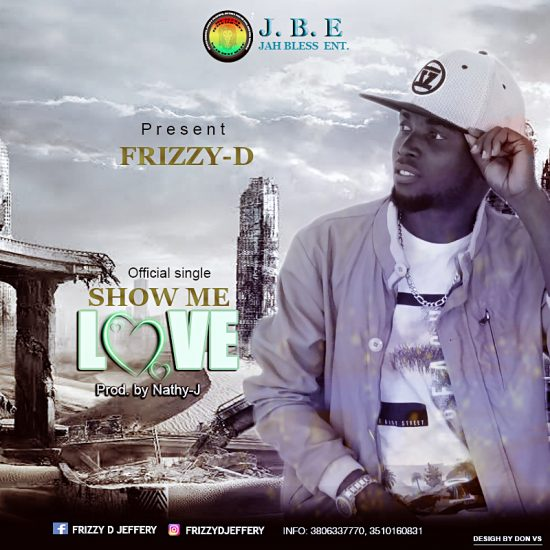 Frizzy-D  Show Me Love Mp3
