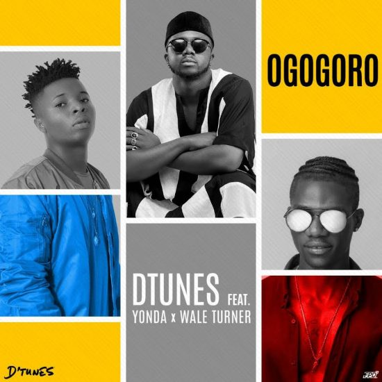 D'tunes ft. Wale Turner & Yonda Ogogoro Mp3