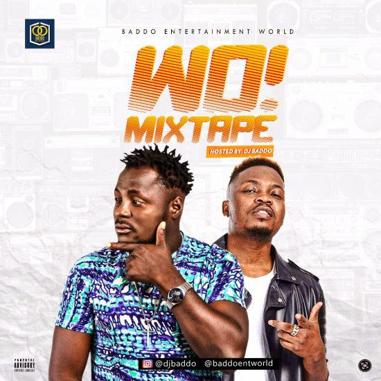 DJ Baddo - Wo! Mixtape ft. Olamide mp3