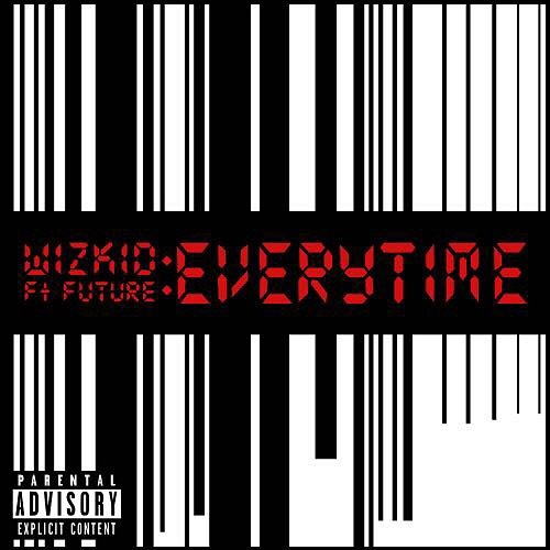 Wizkid ft. Future Everytime Mp3