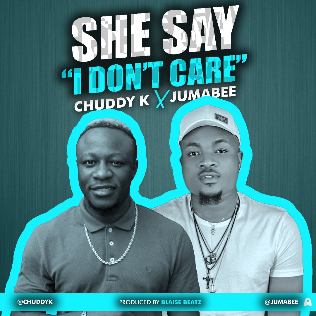 Who Cares Song Dwnload: She Say I Don't Care • Mp3bullet