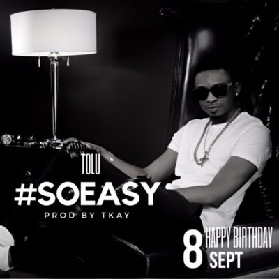Tolu So Easy (Prod. by TKAY) mp3