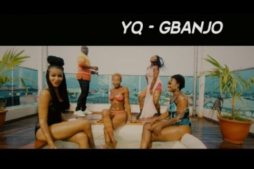 YQ – Gbanjo Video