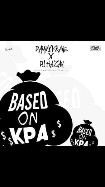 DJ Hazan x Dammy Krane – Based On Kpa (prod. Dicey) mp3